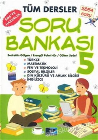 TÜM DERSLER SORU BANKASI 5 (  )