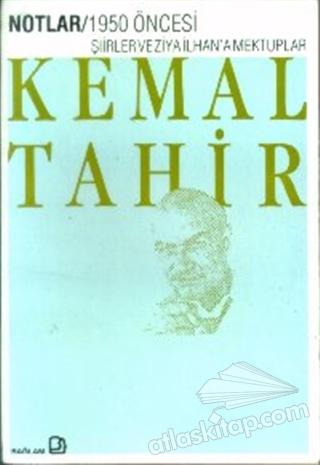 1950 ÖNCESİ ŞİİRLER VE ZİYA İLHAN'A MEKTUPLAR (  )