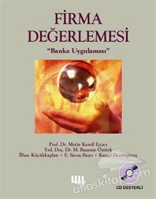 FİRMA DEĞERLEMESİ BANKA UYGULAMASI (CD'Lİ) ( FİRMA DEĞERLEMESİ BANKA UYGULAMASI (CD'Lİ) )