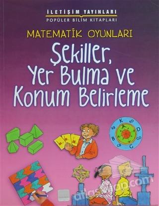 MATEMATİK OYUNLARI - ŞEKİLLER, YER BULMA VE KONUM BELİRLEME (  )