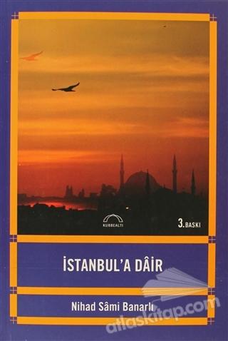 İSTANBUL'A DAİR (  )