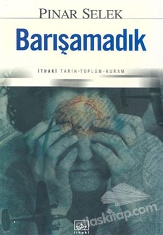 BARIŞAMADIK (  )