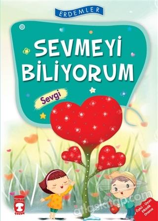 SEVMEYİ BİLİYORUM - SEVGİ (  )