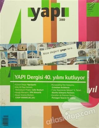 YAPI DERGİSİ SAYI : 380 / MİMARLIK TASARIM KÜLTÜR SANAT TEMMUZ 2013 (  )