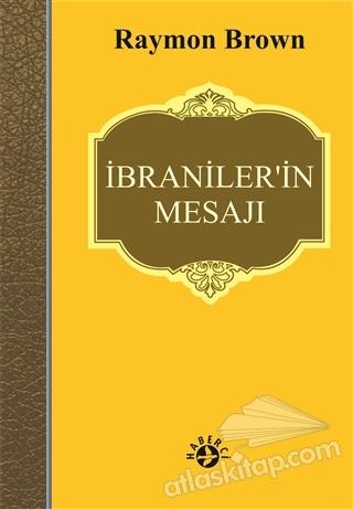 İBRANİLER'İN MESAJI (  )
