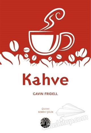KAHVE (  )
