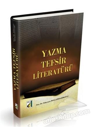 YAZMA TEFSİR LİTERATÜRÜ (  )