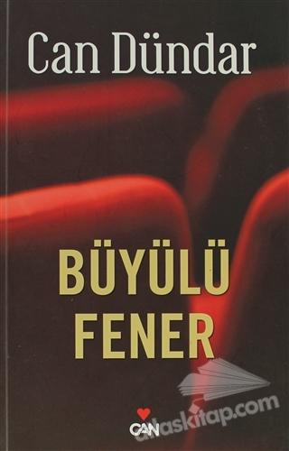 BÜYÜLÜ FENER (  )
