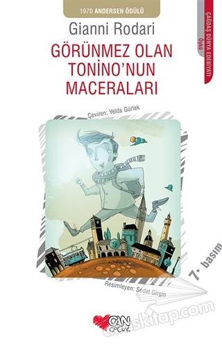GÖRÜNMEZ OLAN TONİNO'NUN MACERALARI ( 1970 ANDERSEN ÖDÜLÜ )