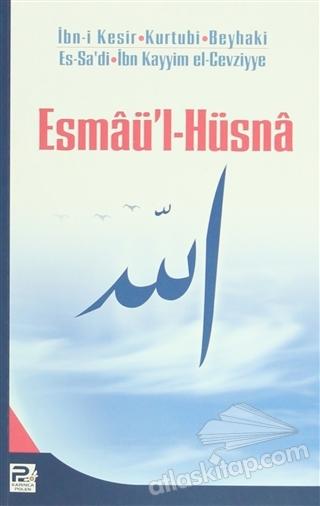 ESMAÜ'L-HÜSNA (HEYET) (  )