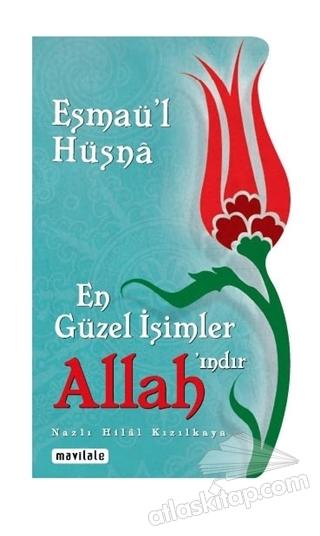 ESMAÜ'L HÜSNA - EN GÜZEL İSİMLER ALLAH'INDIR (  )