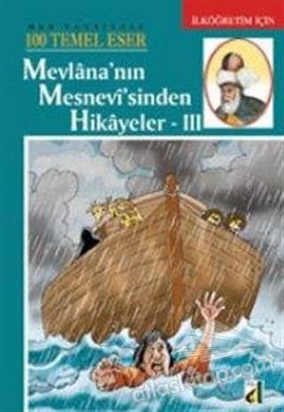 MEVLANA'NIN MESNEVİ'SİNDEN HİKAYELER 3 (  )