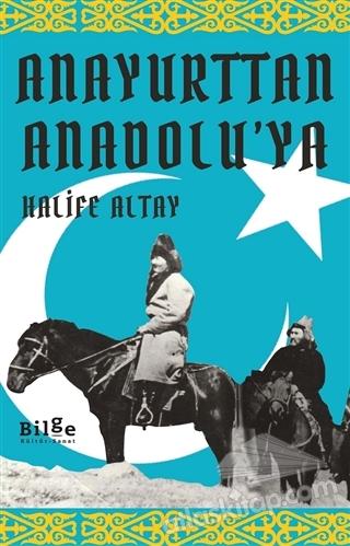 ANAYURTTAN ANADOLU'YA (  )