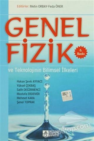 GENEL FİZİK VE TEKNOLOJİNİN BİLİMSEL İLKELERİ (  )