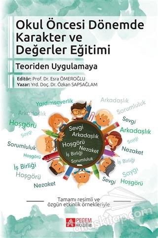 OKUL ÖNCESİ DÖNEMDE KARAKTER VE DEĞERLER EĞİTİMİ (  )
