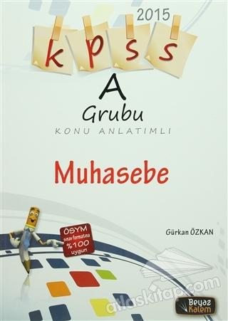 KPSS 2015 A GRUBU KONU ANLATIMLI MUHASEBE (  )