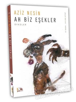 AH BİZ EŞEKLER (  )