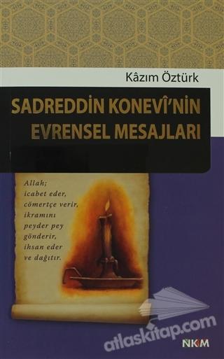 SADREDDİN KONEVİ'NİN EVRENSEL MESAJLARI (  )