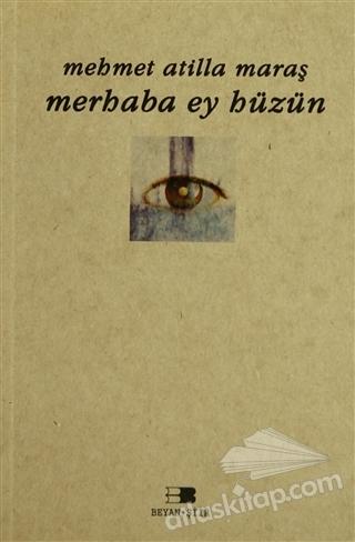 MERHABA EY HÜZÜN (  )