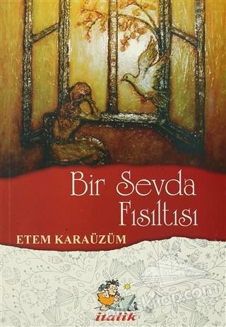 BİR SEVDA FISILTISI (  )
