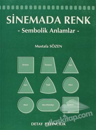 SİNEMADA RENK ( SEMBOLİK ANLAMLAR )