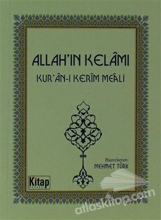 ALLAH'IN KELAMI ( KUR'AN-KERİM MEALİ )