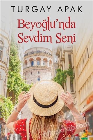 BEYOĞLU'NDA SEVDİM SENİ (  )