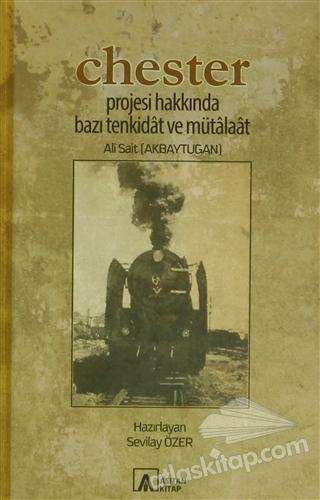 CHESTER PROJESİ HAKKINDA BAZI TENKİDAT VE MÜTALAAT (  )