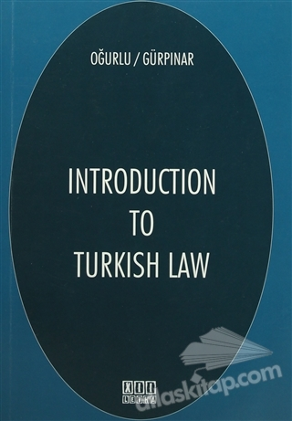 INTRODUCTİON TO TURKİSH LAW (  )