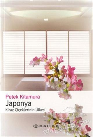 JAPONYA KİRAZ ÇİÇEKLERİNİN ÜLKESİ (  )