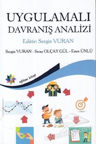 UYGULAMALI DAVRANIŞ ANALİZİ (  )