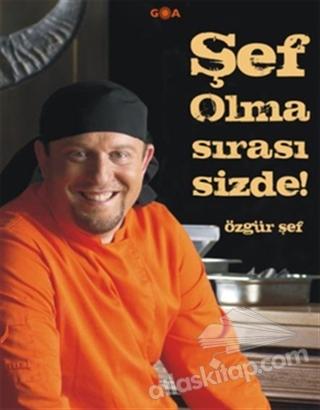 ŞEF OLMA SIRASI SİZDE (  )