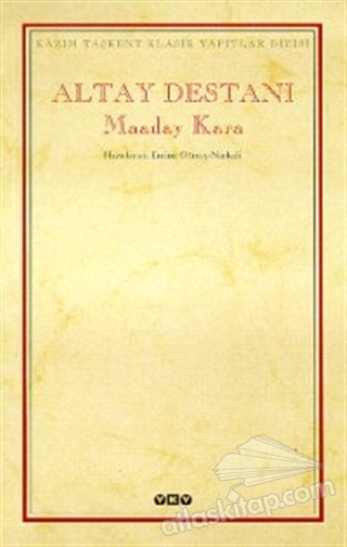 ALTAY DESTANI MAADAY KARA (  )