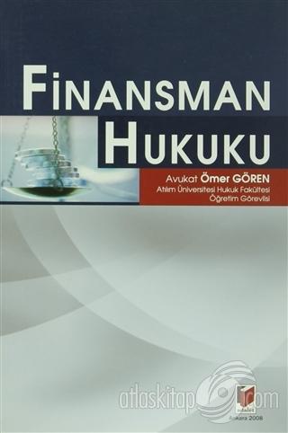 FİNANSMAN HUKUKU (  )