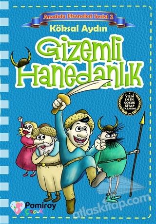 GİZEMLİ HANEDANLIK - ANADOLU EFSANELERİ SERİSİ 2 (  )
