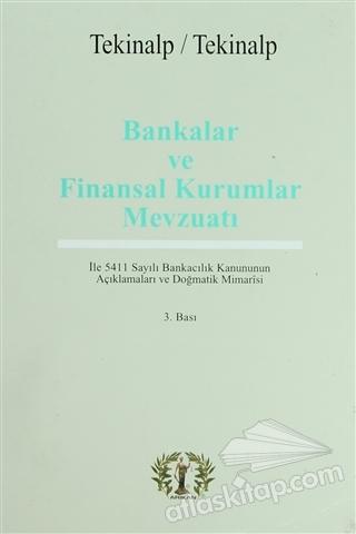 BANKALAR VE FİNANSAL KURUMLAR MEVZUATI (  )