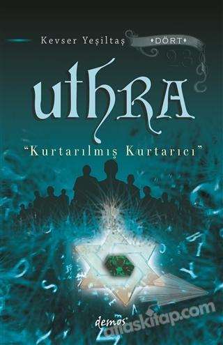 UTHRA - KURTARILMIŞ KURTARICI (  )