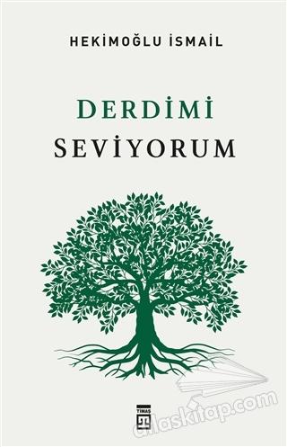 DERDİMİ SEVİYORUM (  )