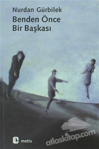 BENDEN ÖNCE BİR BAŞKASI (  )
