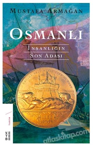 OSMANLI - İNSANLIĞIN SON ADASI (  )