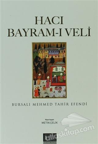 HACI BAYRAM-I VELİ (  )