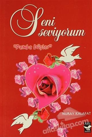 SENİ SEVİYORUM ( PEMBE DÜŞLER )