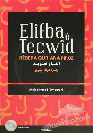ELİFBA U TECWİD ( REBERA OUR'AN PİROZ )