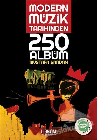 MODERN MÜZİK TARİHİNDEN 250 ALBÜM (  )