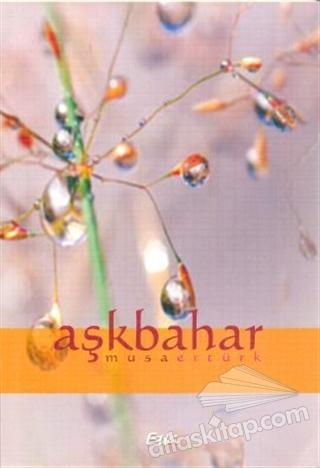 AŞKBAHAR (  )
