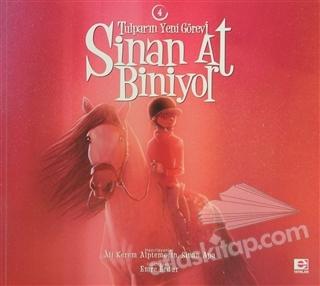 SİNAN AT BİNİYOR - TULPAR'IN YENİ GÖREVİ / 4 (  )