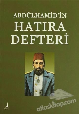 ABDÜLHAMİD'İN HATIRA DEFTERİ (  )