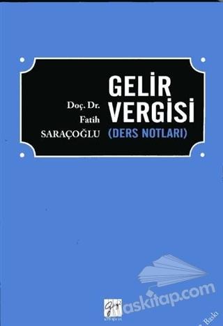 GELİR VERGİSİ ( DERS NOTLARI )