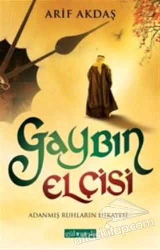 GAYBIN ELÇİSİ ( ADANMIŞ RUHLARIN HİKAYESİ )