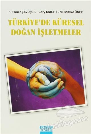TÜRKİYE'DE KÜRESEL DOĞAN İŞLETMELER (  )